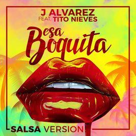 Image of album cover titled: Esa Boquita by J Alvarez.